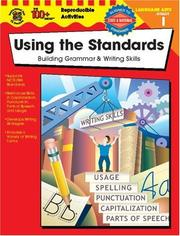 Cover of: Using the Standards - Building Grammar & Writing Skills, Grade 1 (100+)