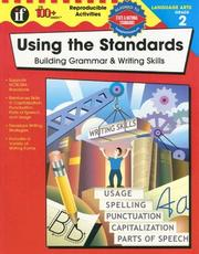 Cover of: Using the Standards - Building Grammar & Writing Skills, Grade 2 (100+)