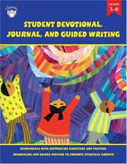 Cover of: Student Devotional, Journal, and Guided Writing, Grade 3-6 (Teacher & Student Devotionals) | School Specialty Publishing