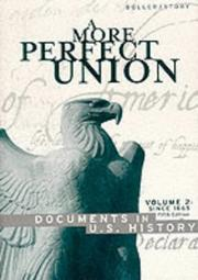 Cover of: A More Perfect Union | [compiled by] Paul F. Boller, Jr.,  Ronald Story.