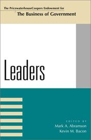 Cover of: Leaders (The Pricewaterhousecoopers Endowment Series on the Business of Government) | Mark A. Abramson