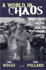 Cover of: A World in Chaos; Social Crisis and the Rise of Postmodern Cinema