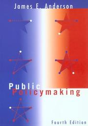 Public policy-making by Anderson, James E.