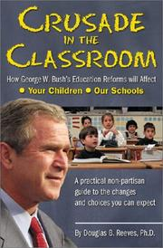 Cover of: Crusade in the classroom | Douglas B. Reeves