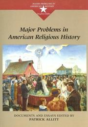 Cover of: Major Problems in American Religious History: Documents and Essays (Major Problems in American History Series)