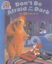 Cover of: Don't Be Afraid of the Dark (Bear in the Big Blue House)