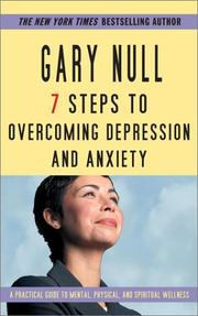 Cover of: 7 Steps To Overcoming Anxiety and Depression | Gary Null