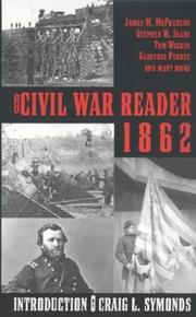 Cover of: The Civil War Reader 1862 | Various