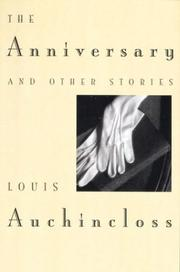 Cover of: The anniversary and other stories | Auchincloss, Louis.