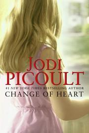 Cover of: Change of Heart: A Novel