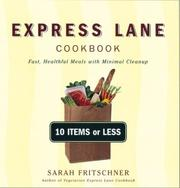 Cover of: Express Lane Cookbook | Sarah Fritschner
