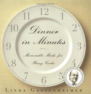Cover of: Dinner in Minutes: Memorable Meals for Busy Cooks
