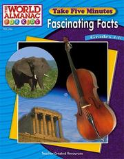 Cover of: Take Five Minutes Fascinating Facts from The World Almanac(R) for Kids (World Almanac for Kids (Teacher Created)) | GREGGORY MOORE