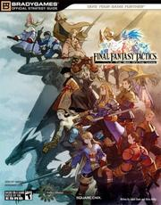 FINAL FANTASY Tactics The War Of Lions Official Strategy Guide Guides Bradygames