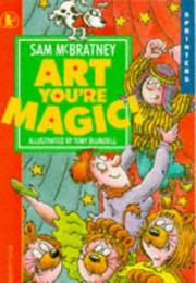 Cover of: Art, You're Magic!