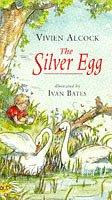 Cover of: The Silver Egg (Storybooks)