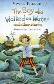 Cover of: The Boy Who Walked on Water (Storybooks)