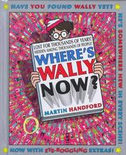 Cover of: Where's Wally Now? (Where's Wally?)