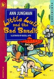 Cover of: Little Luis and the Bad Bandit