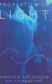 Cover of: Properties of Light: a novel of love, betrayal and quantum physics