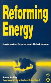 Cover of: Reforming Energy | Peter Colley