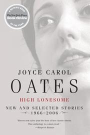 Cover of: High lonesome: new & selected stories, 1966-2006