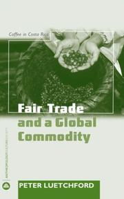 Fair Trade and a Global Commodity by Peter Luetchford