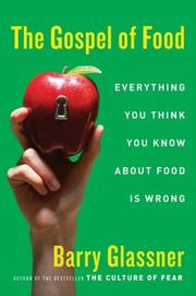 Cover of: The Gospel of Food | Barry Glassner