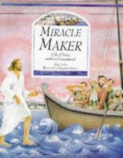 Cover of: Miracle Maker | Mary Joslin