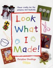 Cover of: Look What I Made! | Christina Goodings