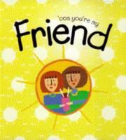 Cover of: Cos You're My Friend (Girlz)