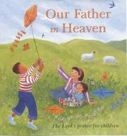 Cover of: Our Father in Heaven: The Lord's Prayer for Children