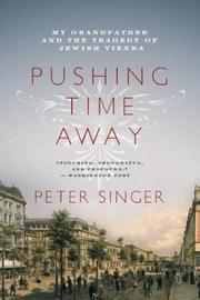 Cover of: Pushing Time Away | Peter Singer
