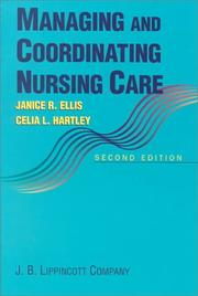 Managing and coordinating nursing care by Janice Rider Ellis