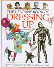 Cover of: The Usborne Book of Dressing Up | Cheryl Evans
