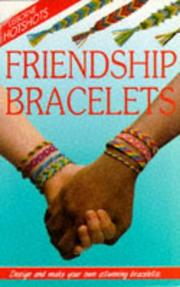 Cover of: Friendship Bracelets (Usborne Hotshots) | Ray Gibson
