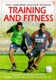 Cover of: Training & Fitness (The Usborne Soccer School)