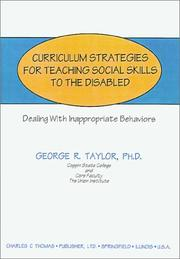 Cover of: Curriculum Strategies for Teaching Social Skills to the Disabled | George R. Taylor