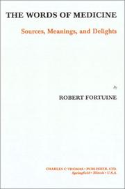 Cover of: The Words of Medicine | Robert Fortuine