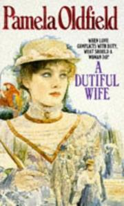 Cover of: A Dutiful Wife