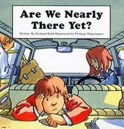 Cover of: Are We Nearly There?