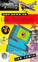 Cover of: Get Down on the Internet