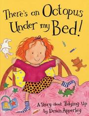 Cover of: There's an Octopus Under My Bed!