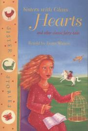 Cover of: Sisters with Glass Hearts and Other Classic Fairy-Tales (Sister Stories)