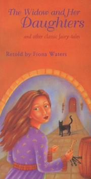 Cover of: The Widow and Her Daughters and Other Classic Fairy-Tales (Sister Stories)
