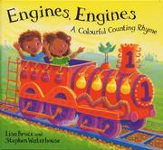 Engines, Engines by Lisa Bruce
