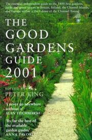 Cover of: The Good gardens guide 2001 | Peter King