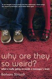 Cover of: Why Are They So Weird?