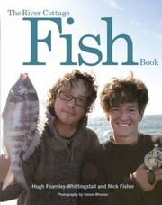 Cover of: The River Cottage Fish Book