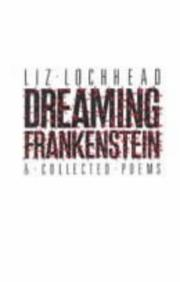 Cover of: Dreaming Frankenstein and Other Poems